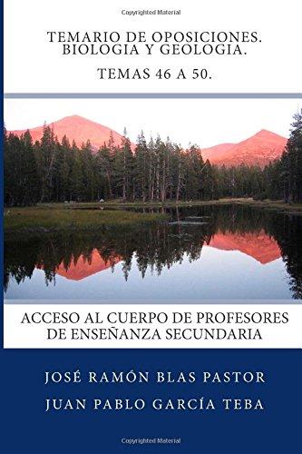 Descargar Libro Temario De Oposiciones. Biologia Y Geologia. Temas 46 A 50.: Acceso Al Cuerpo De Profesores De Enseñanza Secundaria Prof Jose Ramon Blas Pastor