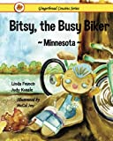 img - for Bitsy, the Busy Biker ~Minnesota~ (Gingerbread Cousins) book / textbook / text book