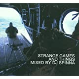 Strange Games And Things: MIXED BY DJ SPINNA