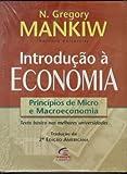 Introdução à Economia. Princípios de Micro e Macroeconomia