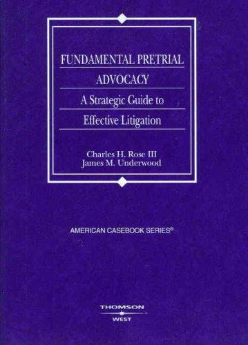 Fundamental Pretrial Advocacy (American Casebooks)
