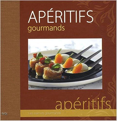 Téléchargement Apéritifs gourmands pdf, epub ebook