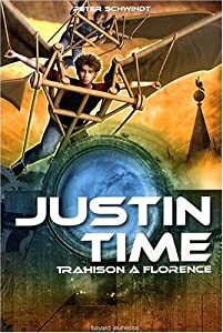 "Afficher ""Justin Time n° 4 Trahison à Florence"""