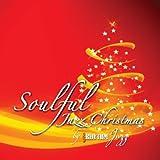 jazz house - Soulful Jazz Christmas