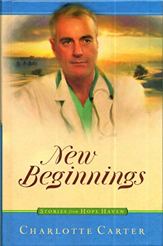 New Beginnings (Stories From Hope Haven, 16)