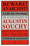 Beware Anarchist - A Life for Freedon, Augustin Souchy, 0882862146