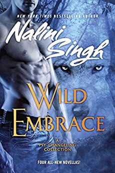 Wild Embrace (Psy/Changeling Collection, A) by [Singh, Nalini]