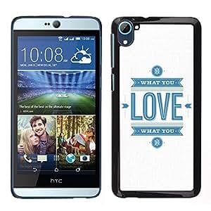 HTC Desire 826 dual Único Patrón Plástico Duro Fundas Cover Cubre Hard Case Cover - Quote White Blue Logo