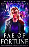 Fae of Fortune: A Savannah Sage Supernatural Thriller (Seattle Paranormal Police Department) by  John P. Logsdon in stock, buy online here
