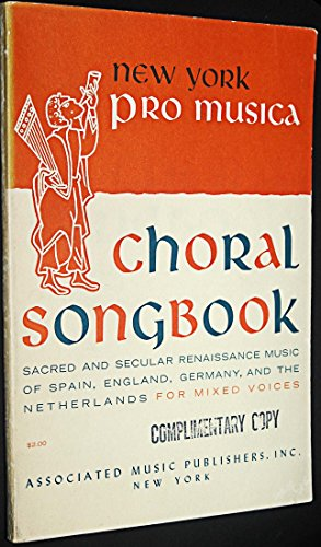 New York Pro Musica Choral Songbook (Sacred and Secular Renaissance Music of Spain, England, Germany, and the Netherlands for Mixed Voices) - Sacred Choral Music Other