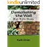 Demolishing the Wall: Diet Bible Study (Flowers Over the Wall Book 2)