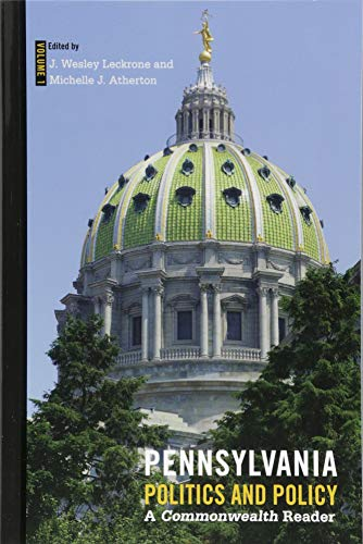 Pennsylvania Politics and Policy: A Commonwealth Reader