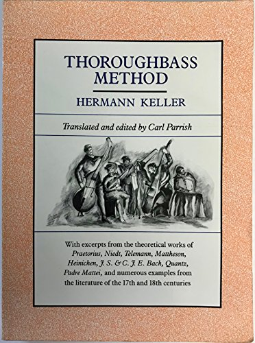 Morningside Cottage - Thoroughbass Method: With Excerpts from the Theoretical Works of Practorius, Niedt, Telemann, Mattheson, Heinichen, J.S. & C.P.E. Bach, Quantz, and