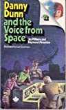 Danny Dunn and the Voice from Space, Jay Williams and Raymond Abrashkin, 0671426842