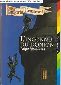 Garin Trousseboeuf, tome 01 : L'inconnu du donjon par Brisou-Pellen