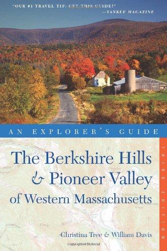 Explorer's Guide Berkshire Hills & Pioneer Valley of Western Massachusetts (Third Edition)  (Explorer's Complete) PDF