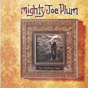 Price comparison product image The Happiest Dogs by Mighty Joe Plum [Music CD]