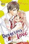 Dangerous love, tome 2 par Nanajima