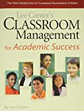 Lee Canter's Classroom Management for Academic Success