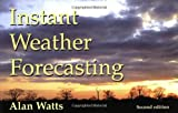 Instant Weather Forecasting, Alan Watts, 1574091360