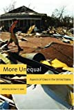 More Unequal : Aspects of Class in the United States, , 1583671609
