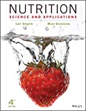 Nutrition: Science and Applications, 4th Edition Binder Ready Version + WileyPLUS Learning Space Registration Card