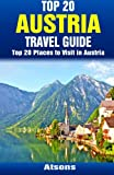 Top 20 Places to Visit in Austria - Top 20 Austria Travel Guide