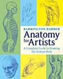 how to draw female body - Anatomy for Artists: The Complete Guide to Drawing the Human Body