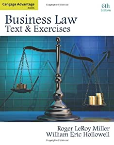 Cengage Advantage Books: Business Law: Text and Exercises by South-Western College/West
