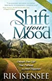 Shift Your Mood, Rik Isensee, 160037588X