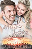 Mad Love (Hearts Are Wild): Hearts Are Wild