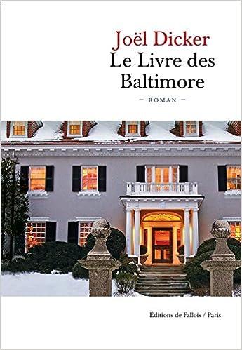 LE LIVRE DES BALTIMORE (FALL.LITT. 1AN): Amazon.es: Joël Dicker ...