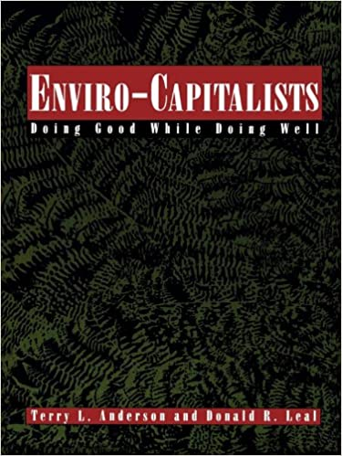 Amazon mp3 downloader lydbøger Enviro-Capitalists: Doing Good While Doing Well (The Political Economy Forum) PDF B00EMLDC12