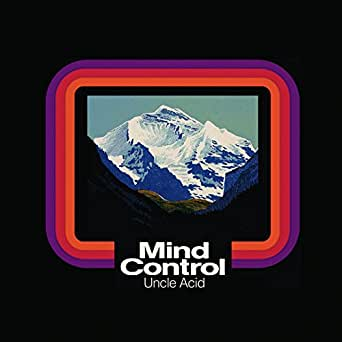 Mind Control By Uncle Acid Amp The Deadbeats On Amazon Music