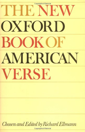 The New Oxford Book of American Verse (Oxford Books of Verse)