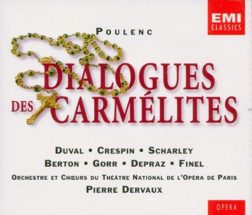 (Poulenc - Dialogues des Carmélites / D. Duval · Crespin · Scharley · Berton · Gorr · Depraz · Ninel · Fourrier · Desmoutiers · Opéra de Paris · Dervaux)
