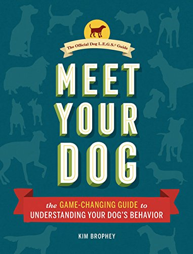 - Meet Your Dog: The Game-Changing Guide to Understanding Your Dog's Behavior