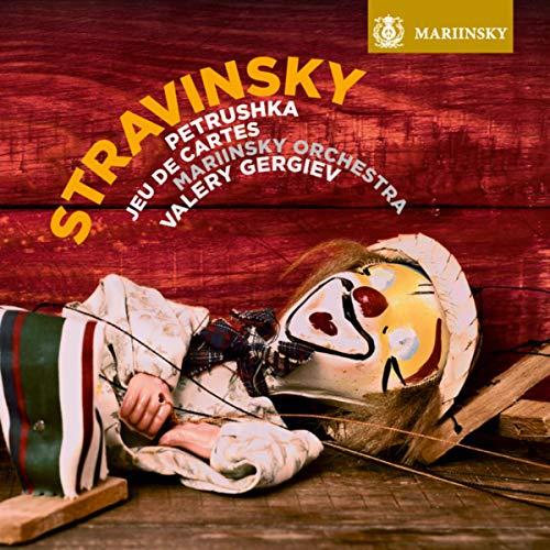 Stravinsky: Petrushka, Jeu de ...