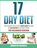 17 Day Diet: The Ultimate Step by Step Cheat Sheet on How to Lose Weight & Sust
