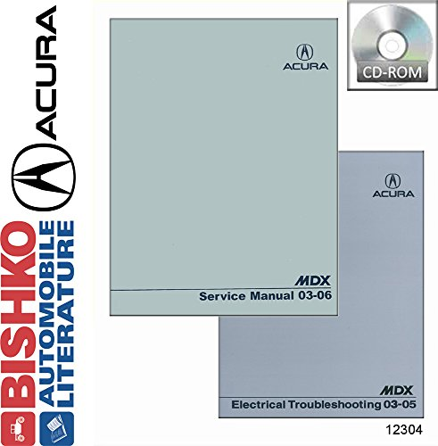 bishko automotive literature 2003 2004 2005 2006 Acura MDX Shop Service Repair Manual CD w/ 03-05 MDX ETM