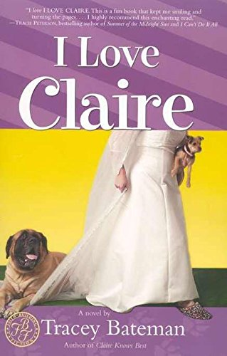 I Love Claire (Claire Everett Series, No. - Stores Everett Mall