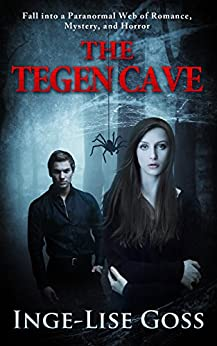 The Tegen Cave (Tegens Book 1) by [Goss, Inge-Lise]