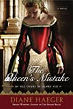 The Queen's Mistake, Diane Haeger, 0451228006