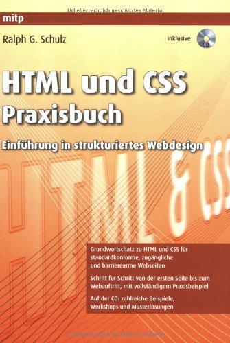 HTML und CSS Praxisbuch: Einführung in strukturiertes Webdesign Taschenbuch – 1. Juni 2008 Ralph G. Schulz 3826617754 Programmiersprachen Cascading Style Sheets - CSS