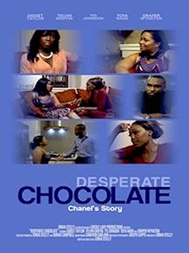 Desperate Chocolate - Chanel's Story