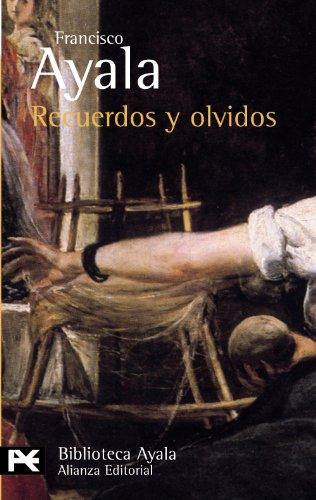 Recuerdos Y Olvidos/ Memories and Forgetfullness (Biblioteca Autor / Author Library)