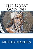 Book cover from The Great God Pan by Arthur Machen