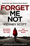 forget me not a gripping serial killer thriller with a shocking twist detective jess bishop book 1