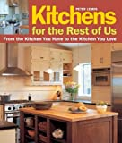 Kitchens for the Rest of Us, Peter Lemos, 1561589519
