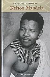 Nelson Mandela (Champion of Freedom (Morgan Reynolds))